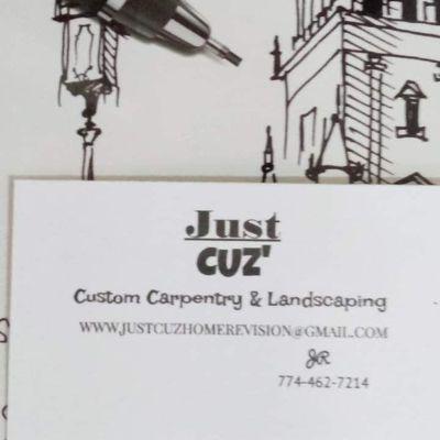 Avatar for Just Cuz' Custom Carpentry & Landscaping