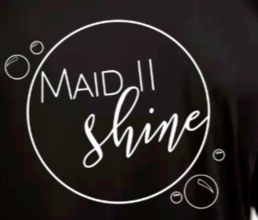 Maid ll Shine