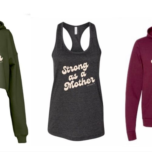 Strong as a Mother apparel by MPowHer Fit!