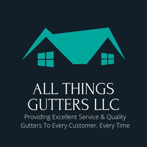 All Things Gutters LLC