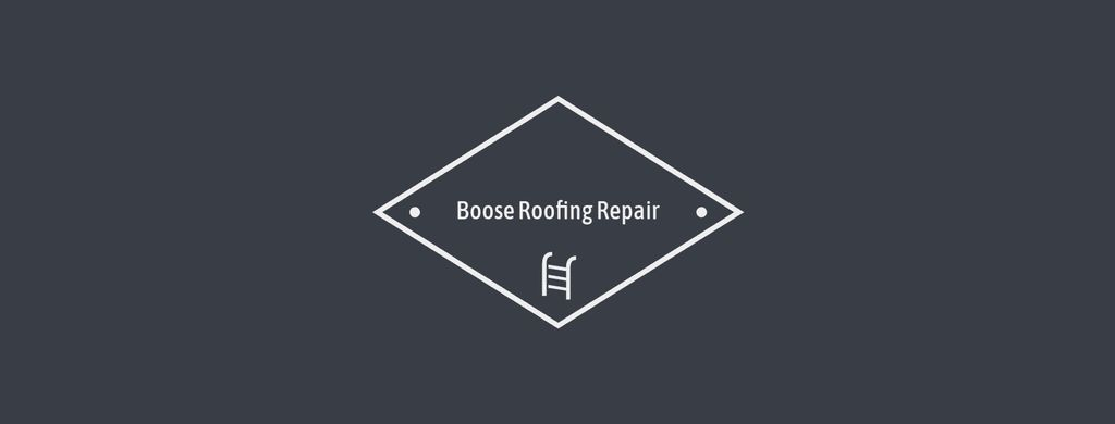 Boose Roofing Repairs