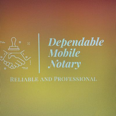 Avatar for Dependable Mobile Notary