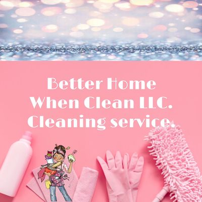 Avatar for Better Home When Clean LLC