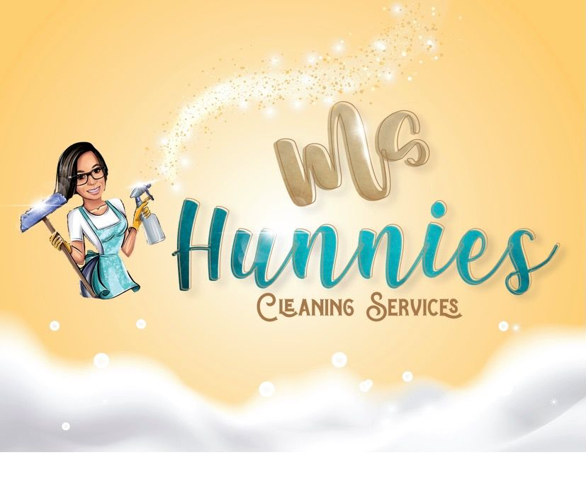 Ms. Hunnie's Cleaning Service.
