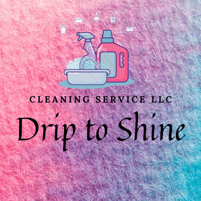 Avatar for Drip to Shine cleaning service LLC