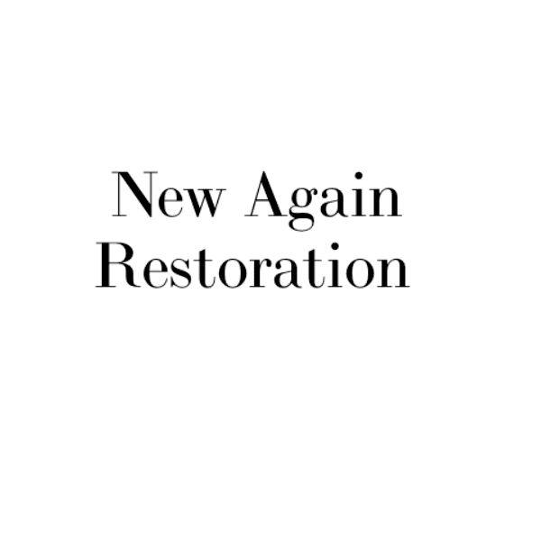 New Again Restoration