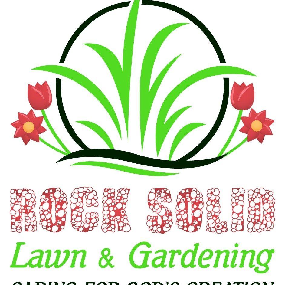 Rock Solid Lawn & Gardening