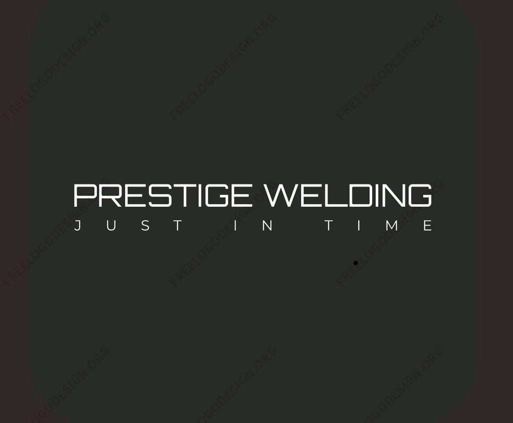 Prestige welding