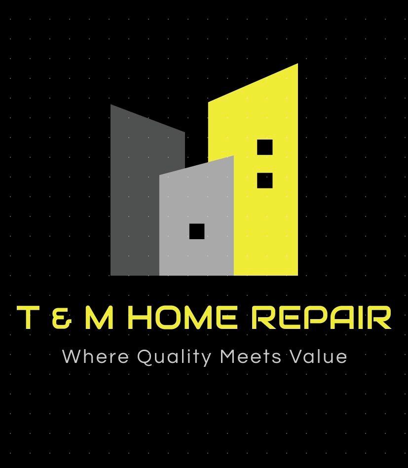 T&M Home Repair