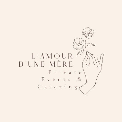 L'amour D'une Mere Private Events & Catering
