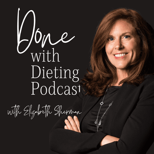 Host of the Done with Dieting Podcast