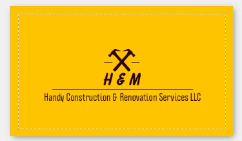 H & M Handy Construction & Renovation Services LLC