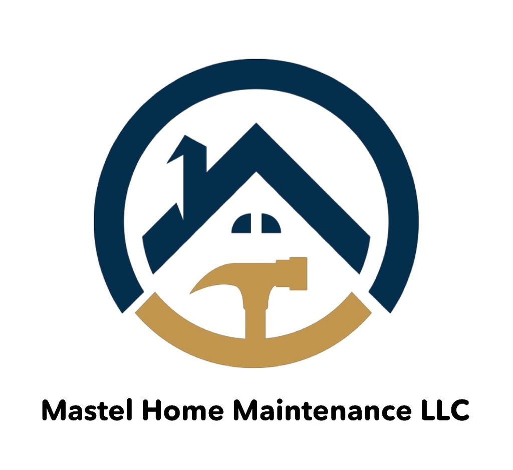 Mastel Home Maintenance LLC.
