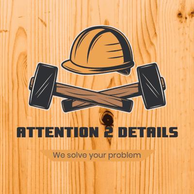 Avatar for Attention 2 Details Handyman Service LLC.