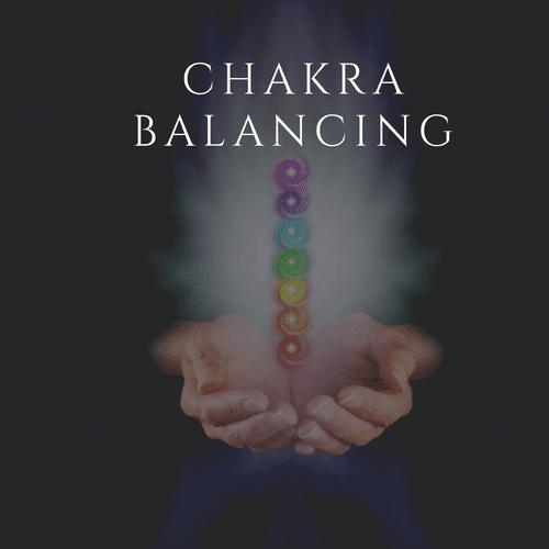 Chakra Balancing - Reiki/Sound