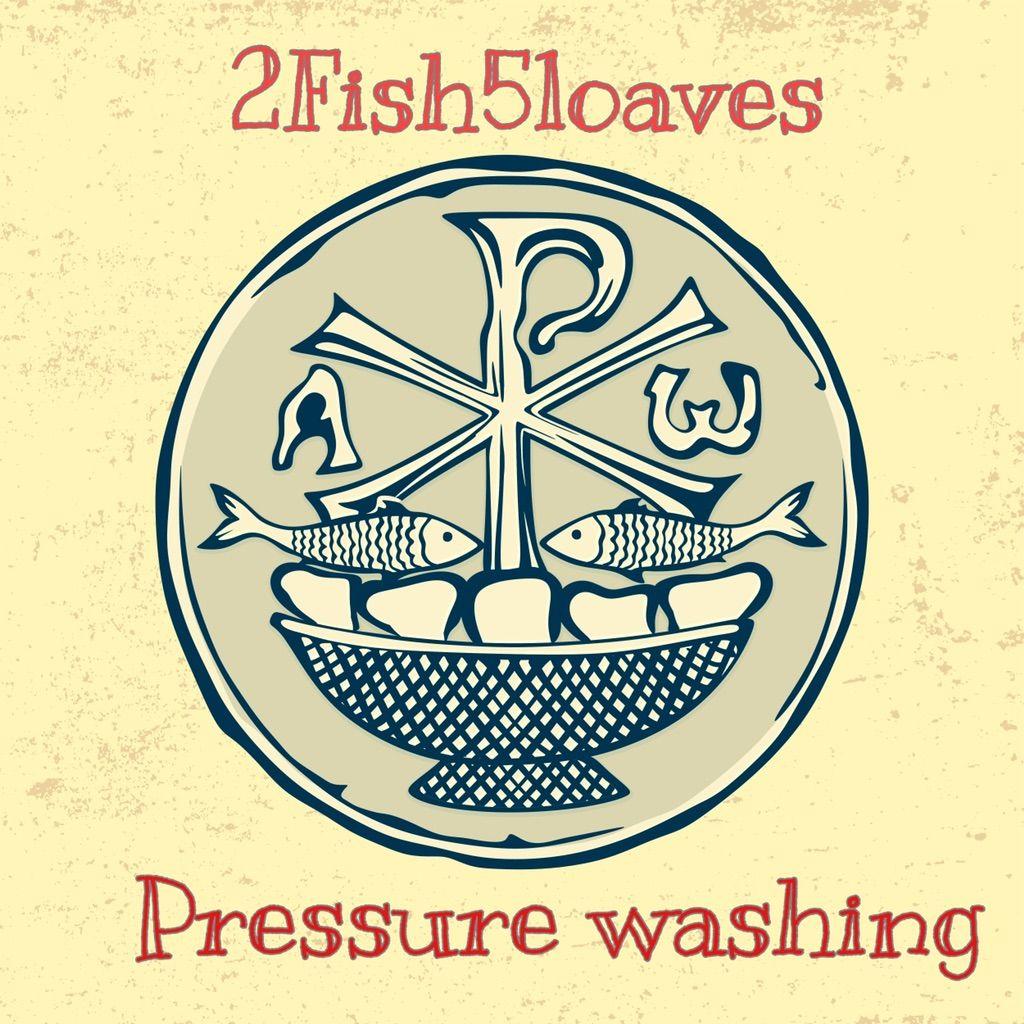 2fish5loaves pressure washing
