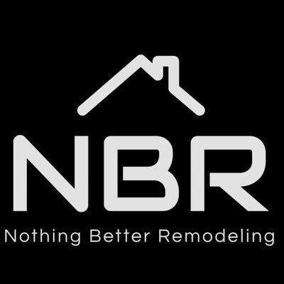 Avatar for Nothing Better Remodeling