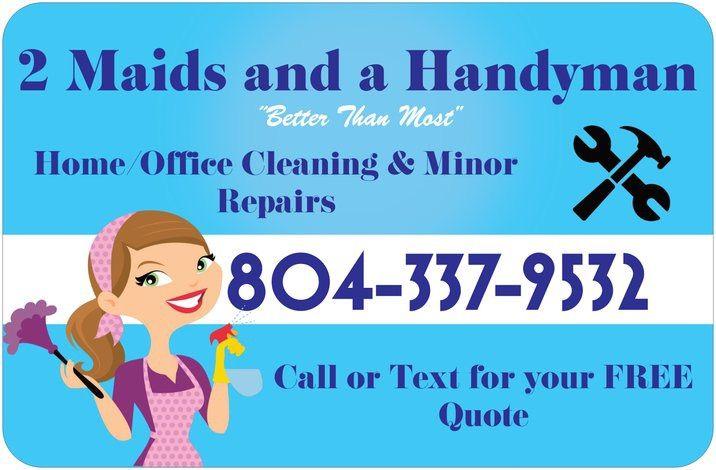 2 Maids and a Handyman