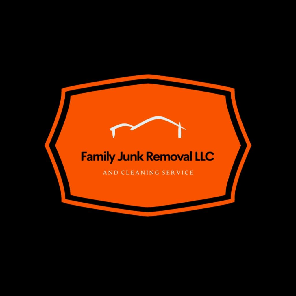 Family Junk Removal LLC  and cleaning service