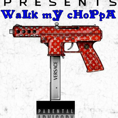 Cover Art Ive Done For My New Release Walk My Choppa