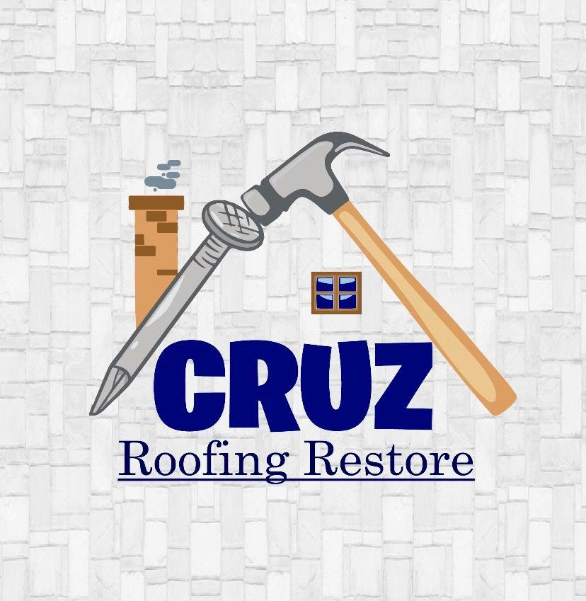 Cruz Roofing Restore LLC