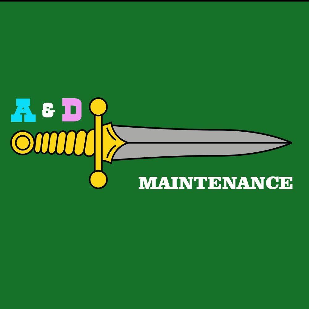 A & D Maintenance.