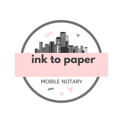 Ink to Paper Mobile Notary