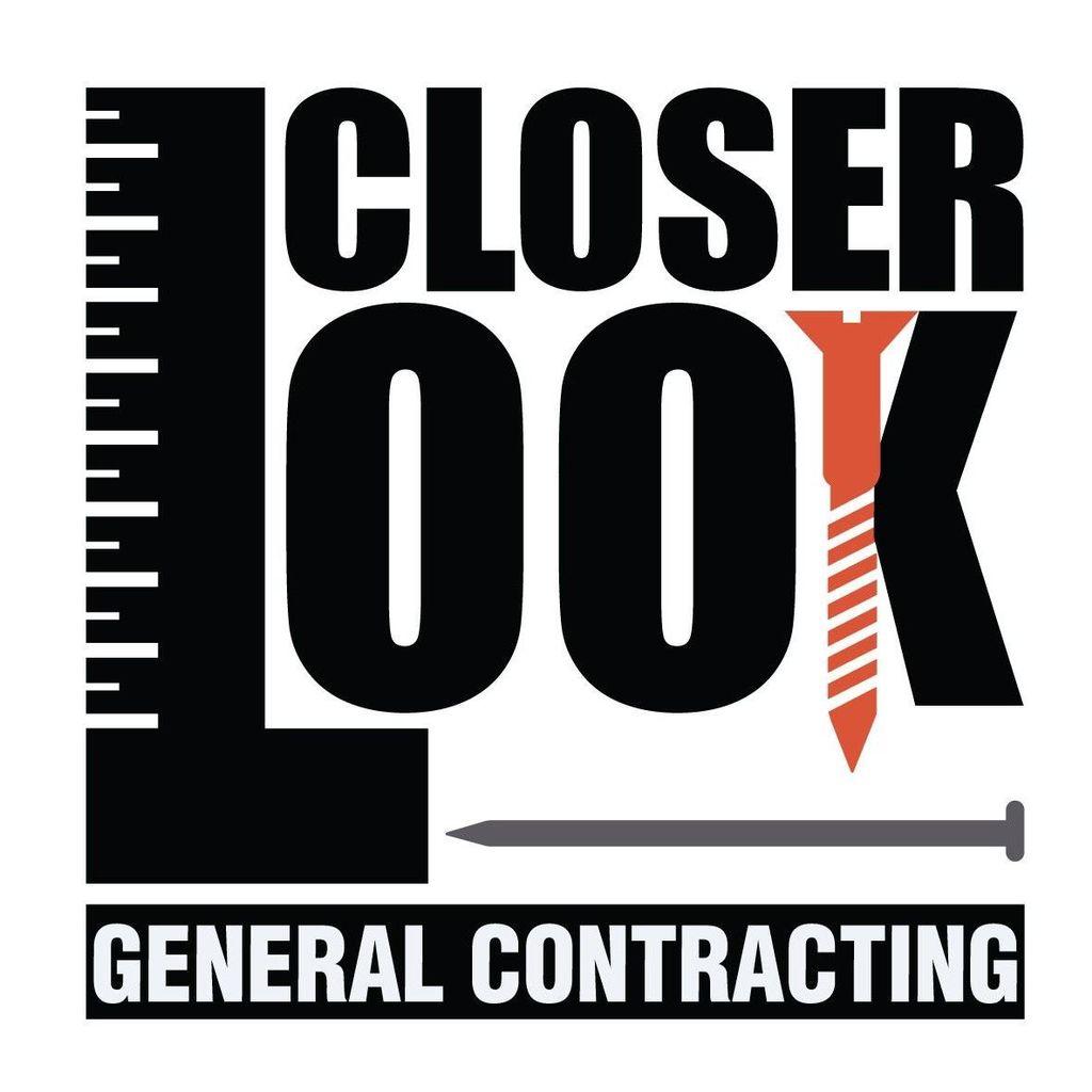 Closer Look General Contracting