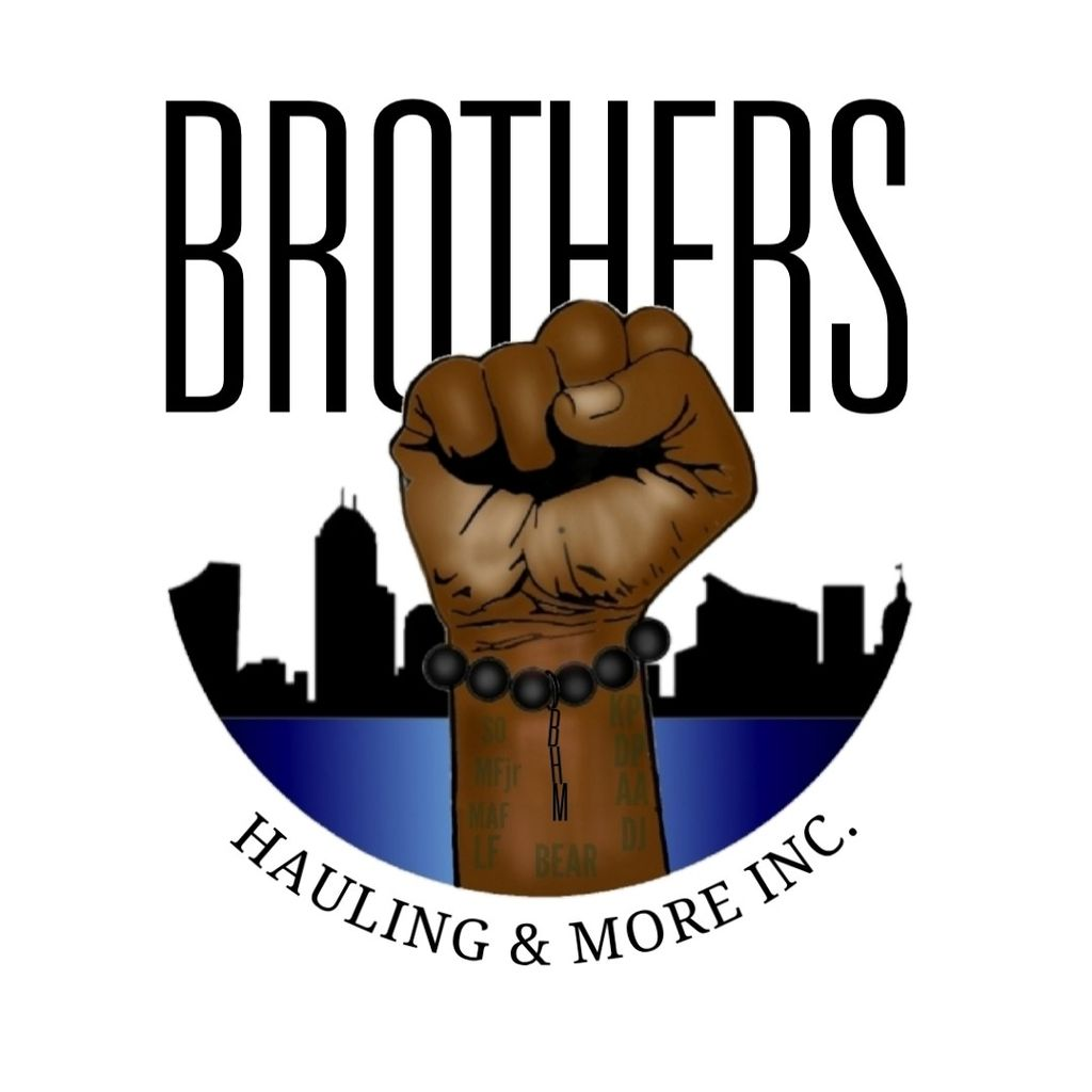 Brother's Hauling & More