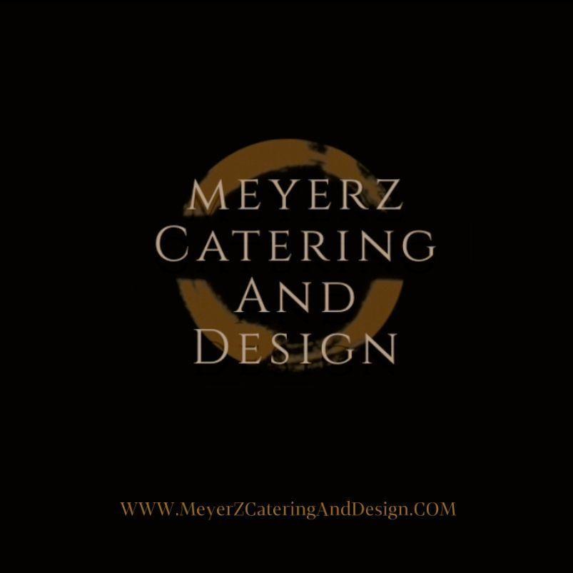 MeyerZCateringAndDesign