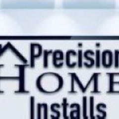 Precision Home Installs
