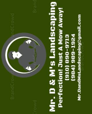 Avatar for Mr.D & M Landscaping