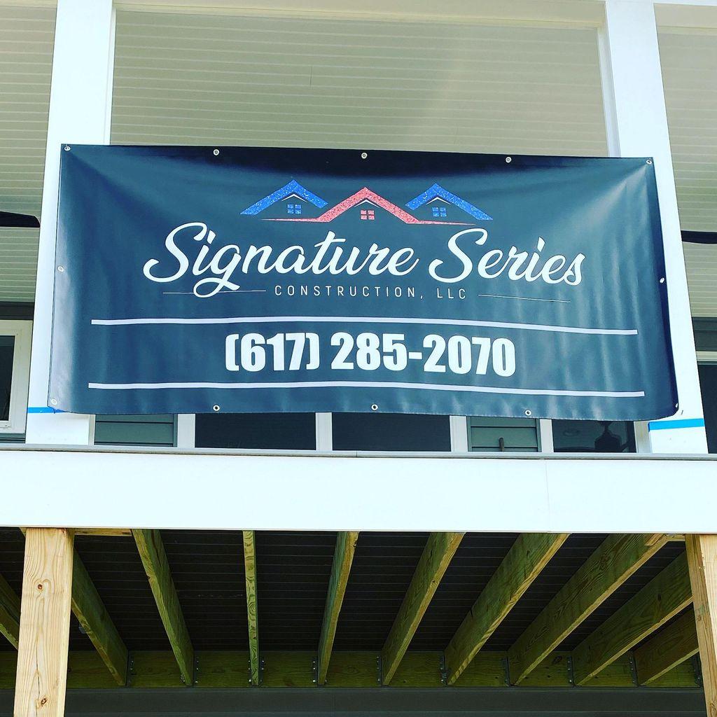 Signature Series Construction, LLC