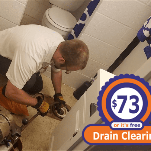 """""""$73 or It's Free!"""" Drain Clearing Special"""