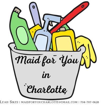 Avatar for Maid for You in Charlotte, LLC