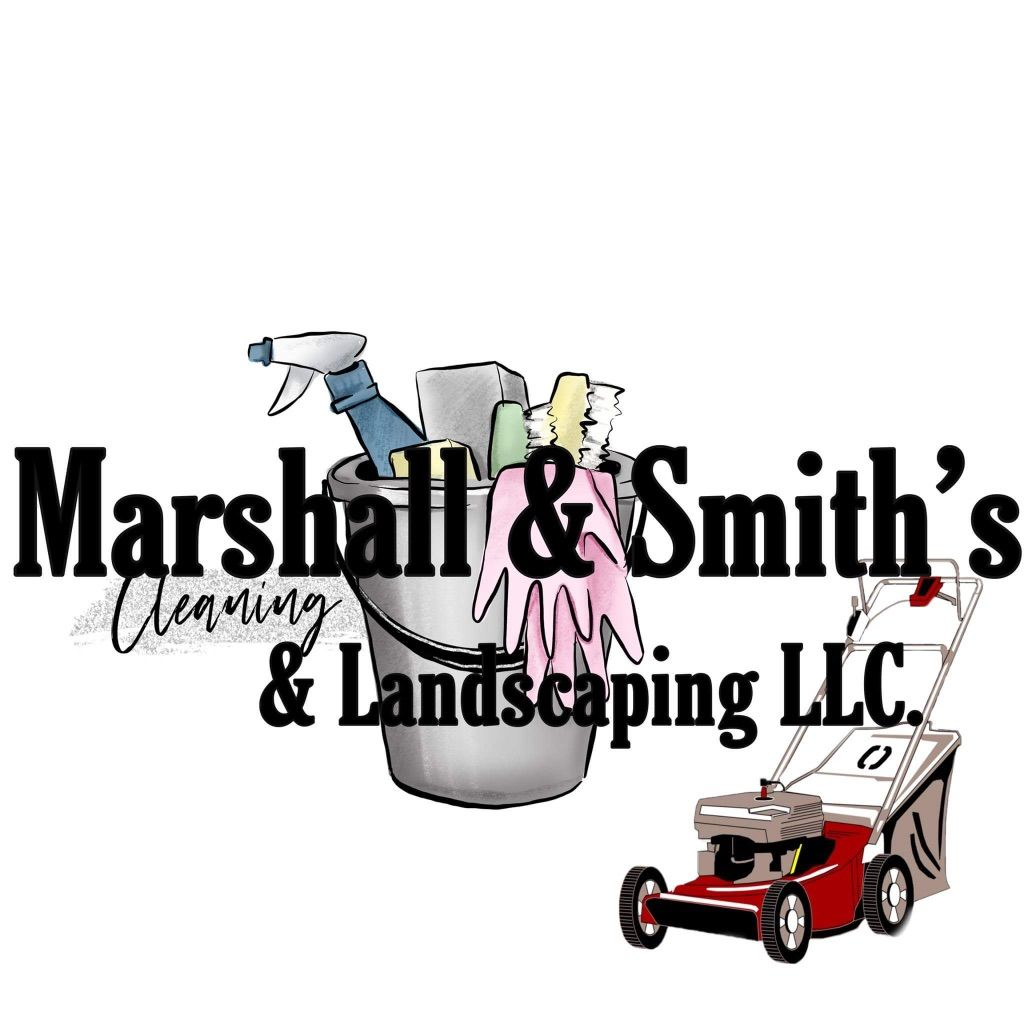 Marshall & Smith's Cleaning and Landscaping
