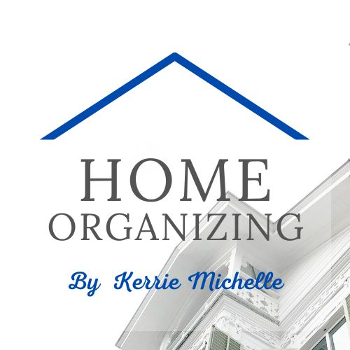 Home Organizing by Kerrie Michelle