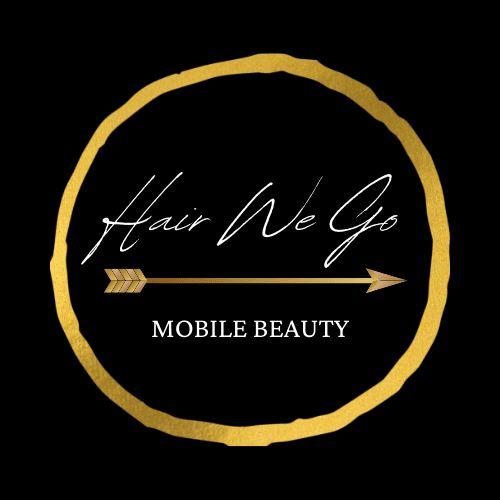 Hair We Go Mobile Beauty