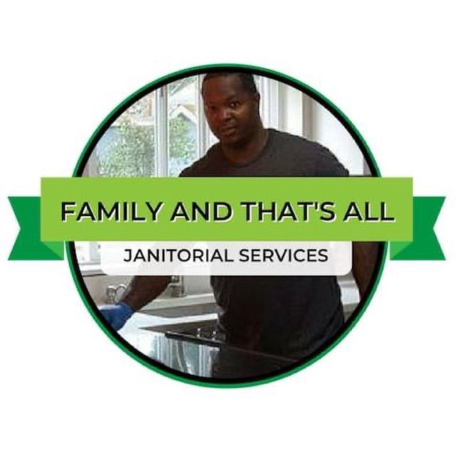 Family And That's All Janitorial Services
