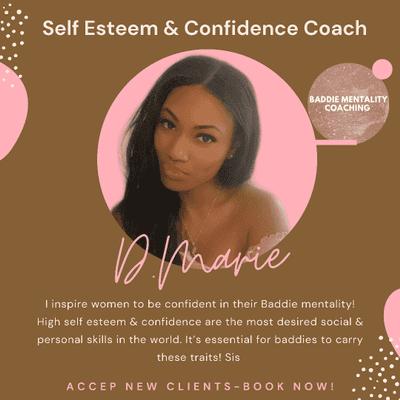 Avatar for D.Marie - Thee Self Esteem & Confidence Coach