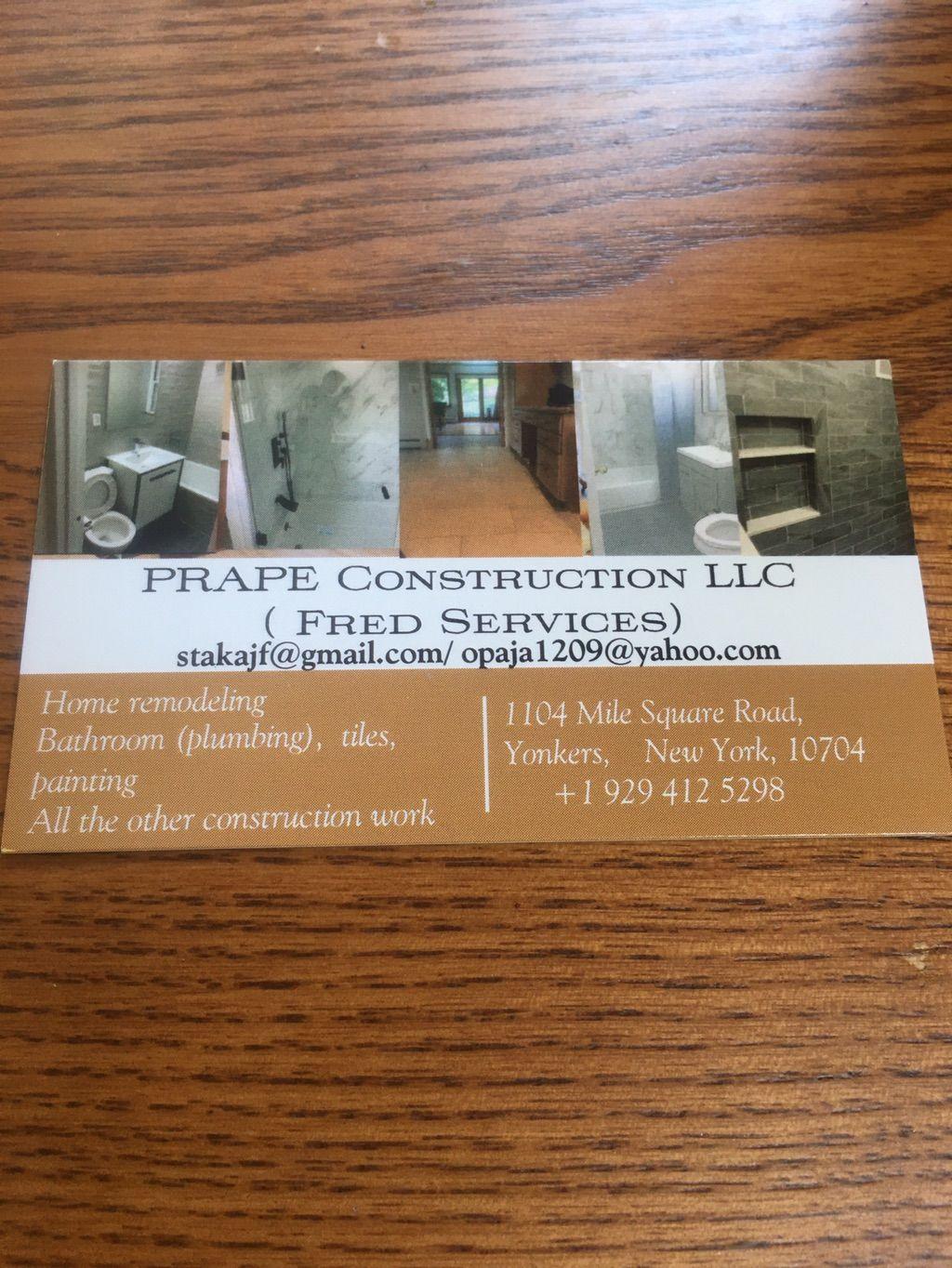 PRAPE CONSTRUCTION LLC- Fred's services
