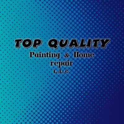 Avatar for Top Quality painting and home repair