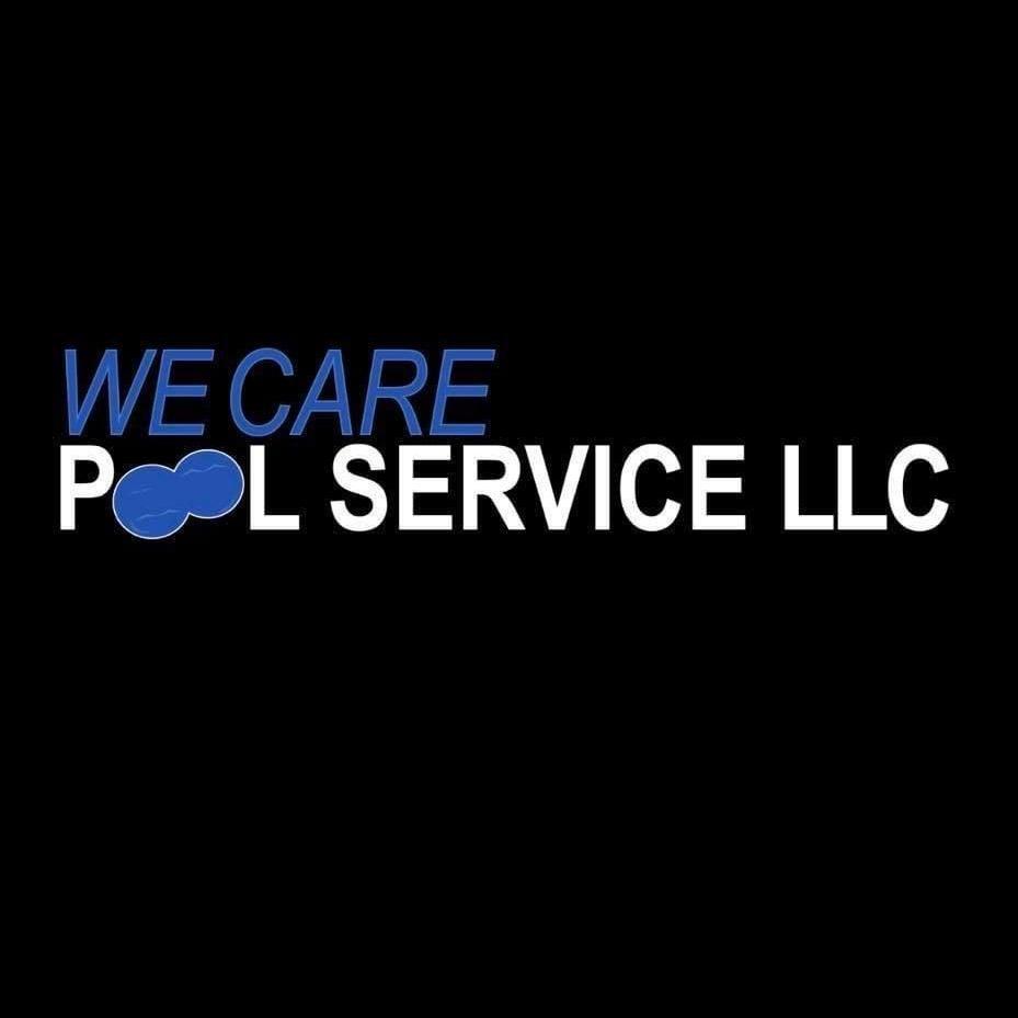 WE CARE POOL SERVICE LLC