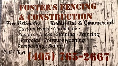 Avatar for Foster's Fencing & Construction