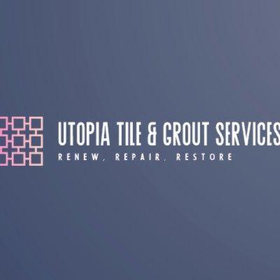 Utopia Tile & Grout Services