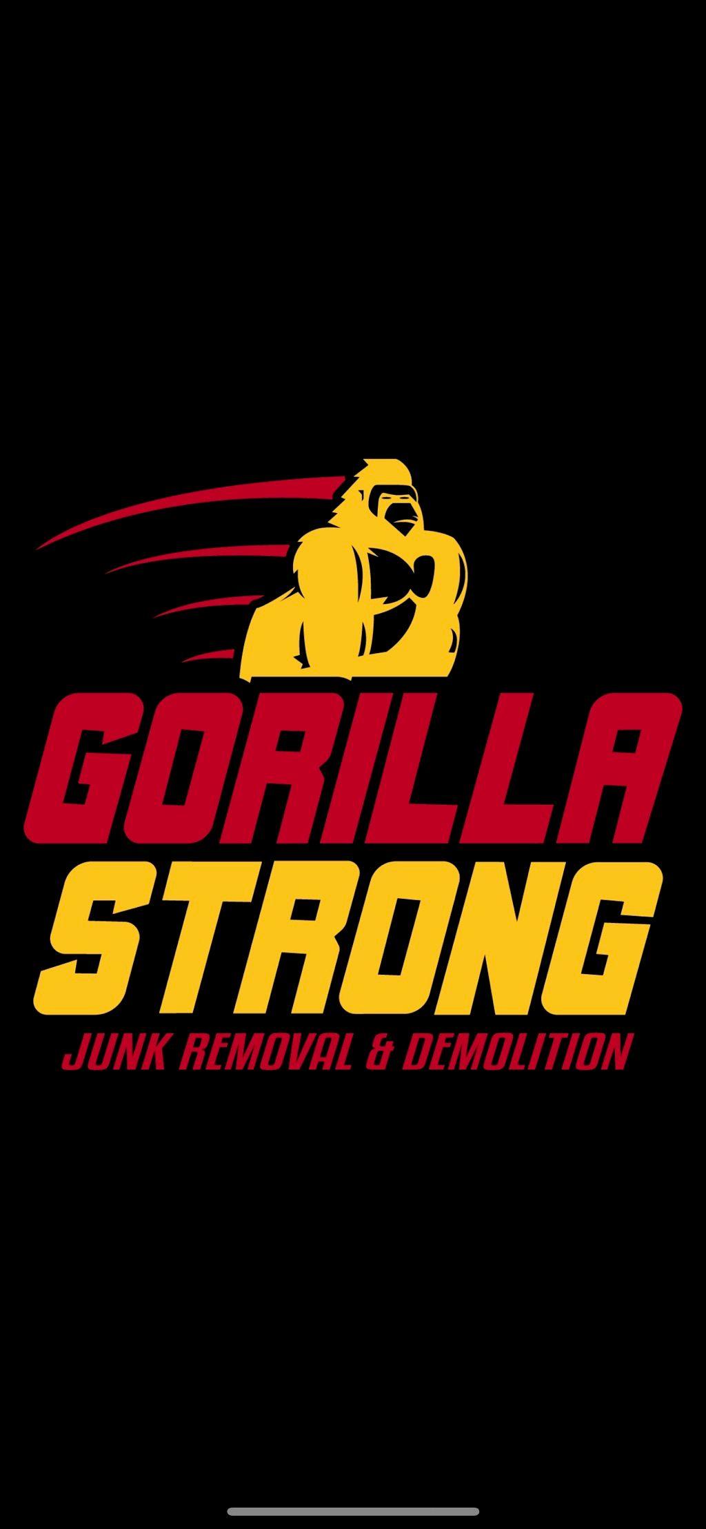 Gorilla Strong Junk Removal & Demolition LLC