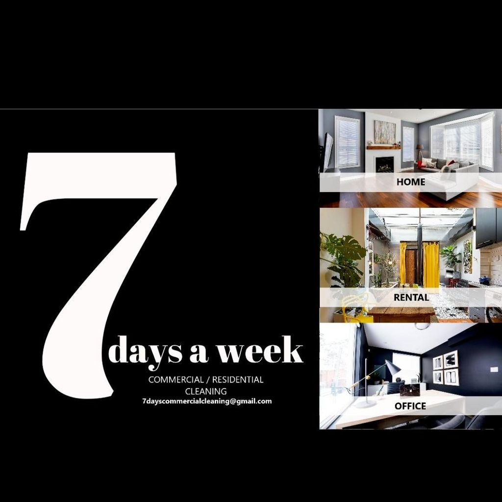 7 days a week LLC Commercial/Residential Cleaning