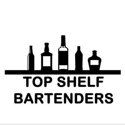Avatar for Top Shelf Bartenders LLC