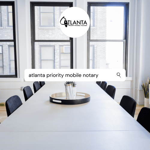 Atlanta Priority Mobile Notary Services 7 Days a Week