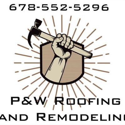 Avatar for P&W Roofing and Remodeling